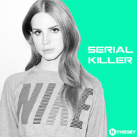 Lana Del Rey – Serial Killer (Remix) – By K Theory