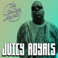Juicy Royals Ft. Lorde & The Notorious B.I.G. – By The Melker Project