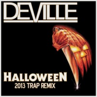 Halloween (2013 Trap Remix) – By DJ Deville