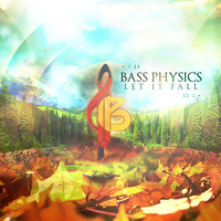 Let It Fall (Electro Soul Original) – By Basic Physics