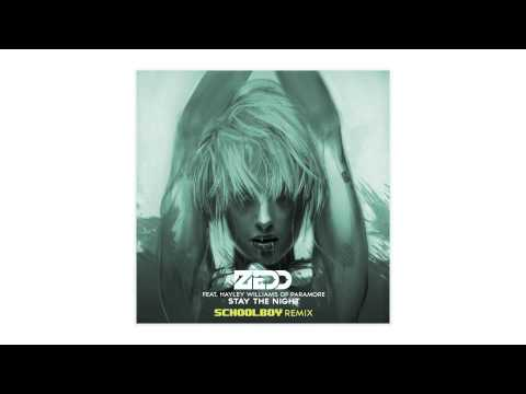 Zedd ft. Hayley Williams – Stay The Night – (Remix) – By Schoolboy