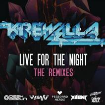 Krewella – Live For The Night (Remix EP)