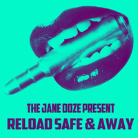 Reload Safe & Away (Ingrosso vs Tommy Trash vs Passion Pit vs Capital Cities) – By The Jane Doze