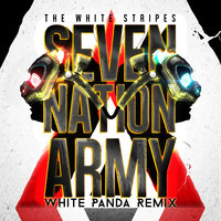 The White Stripes -Seven Nation Army (White Panda Remix)