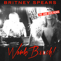 Britney Spears – Work Bitch (Remix) – By The Jane Doze