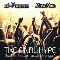 The Final Hype (Daft Punk vs Europe vs Shytsee Mashup) – By MashMike