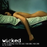 Wicked (London Grammar vs Kylie Minogue vs Chris Isaak vs Madonna Mashup) – By Kill Mr Dj