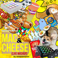 Mac n' Cheese (Live Mega Mashup) – By sssShawnnnn