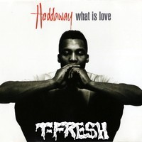 Haddaway – What Is Love (T-Fresh Bootleg)