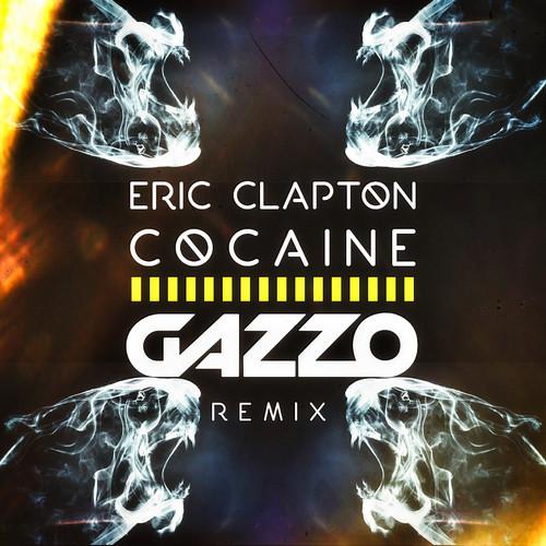 Eric Clapton – Cocaine (Gazzo Remix)