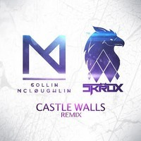 T.I. &  Christina Aguilera – Castle Walls (Collin McLoughlin & Skrux Remix)
