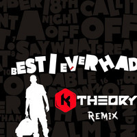 Drake – Best I Ever Had (K Theory Remix)