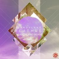 Breathless ft. Michelle Quezada (Candyland's OG Remix) – By Candyland