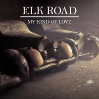 My Kind of Love (Dubstep) – By Elk Road