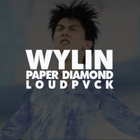 WYLIN (Paper Diamond & Loudpack Collab)
