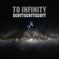 To Infinity (Mashup Album) – By ScottScottScott