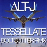 Alt-J – Tessellate (Boltcutter Remix)