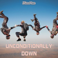 Unconditionally Down (Tom Petty vs Katy Perry Mashup)  – By MashMike