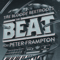 The Bloody Beetroots Feat. Peter Frampton 'The Beat' (JayCeeOh & B – Sides Remix)
