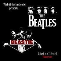 Beatles vs. Beastie Boys – (Wick-it Mashup Tribute)