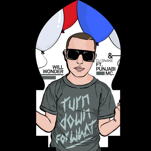 DJ Snake vs Punjabi MC – Turn down for Punjabi MC (Will Wonder Mashup)