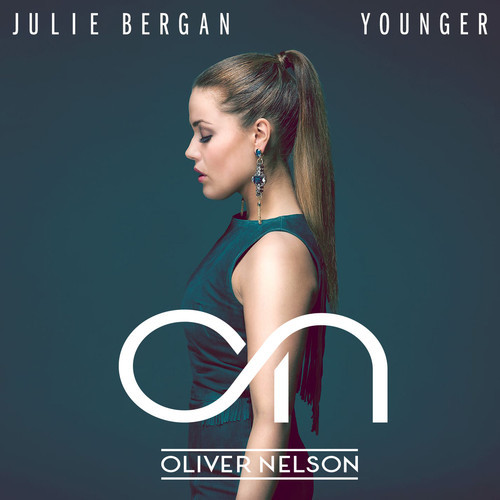 Julie Bergan – Younger (Oliver Nelson Remix)