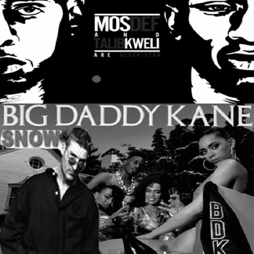 Blackstar vs Snow vs Big Daddy Kane (Goodie 's Boot-Mash)