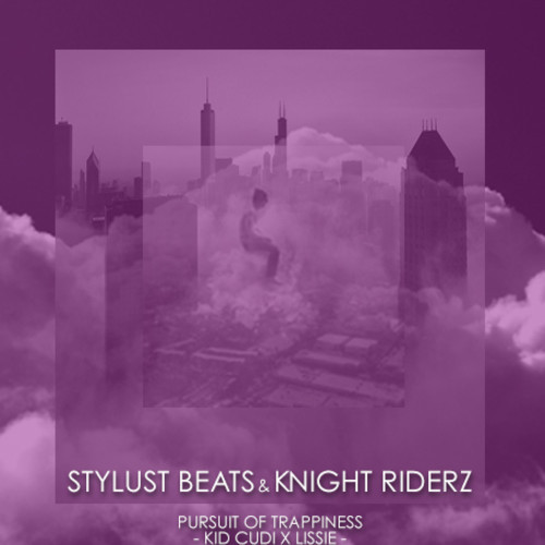 Kid Cudi (Lissie Cover) Pursuit Of Trappiness (Stylust Beats & Knight Riderz Remix)
