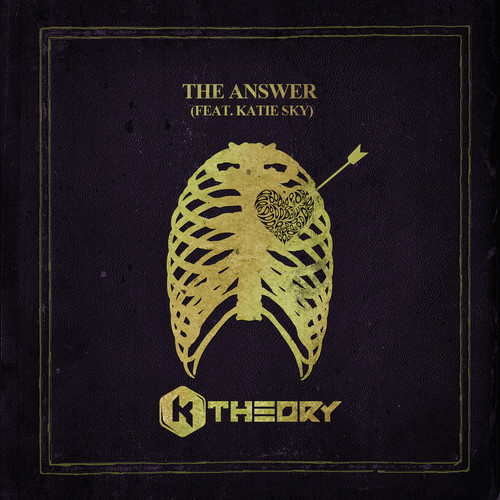 The Answer Featuring (Katie Sky) – By K Thoery