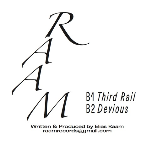 RAAM – B1:Third Rail (Raam Records 001)