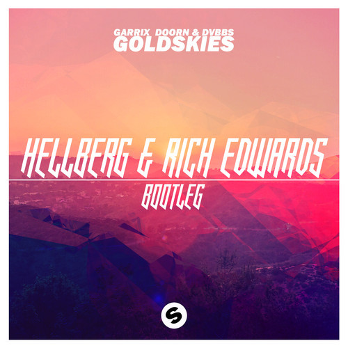Gold Skies (Hellberg & Rich Edwards Bootleg)