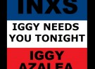 Iggy Needs You Tonight (INXS vs Iggy Azalea vs Charlie XCX Mashup) - By Dyno Luke