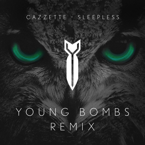 Cazzette – Sleepless (Young Bombs Remix)