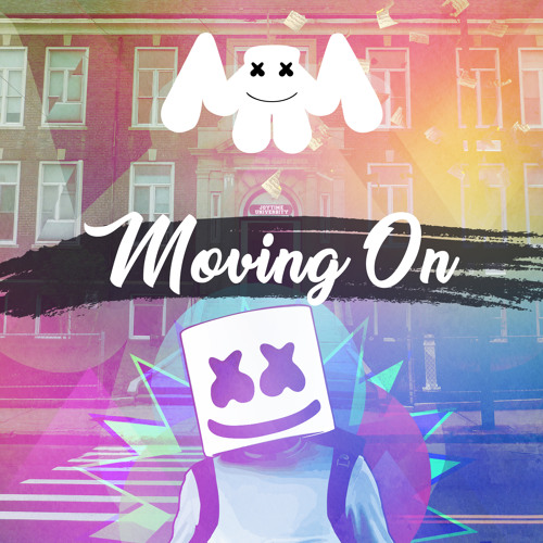 Marshmello – Moving On ( Original Mix )
