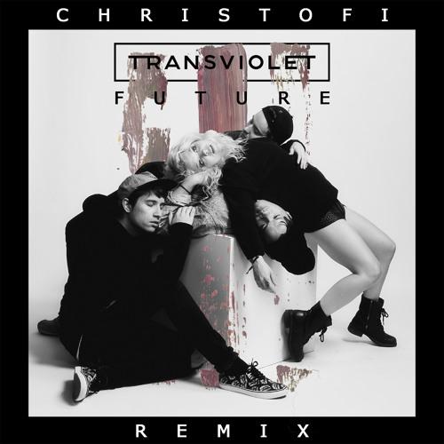 Transviolet – Future ( Remix ) – By Christofi