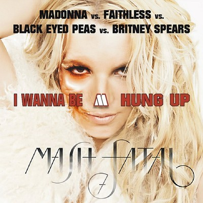 Madonna vs. BEPs vs. Faithless vs. Britney Spears – I Wanna Be Hung Up – By MashupMike