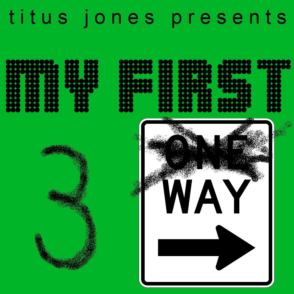 My First 3 Way – By Titus Jones