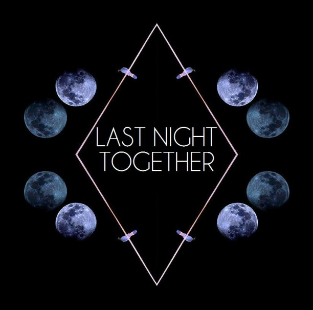 Last Night Together  – By Dj Bahler