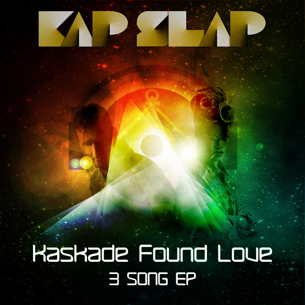 Kaskade Found Love (Rihanna x Nero x Chrizz Luvly) – By Kap Slap
