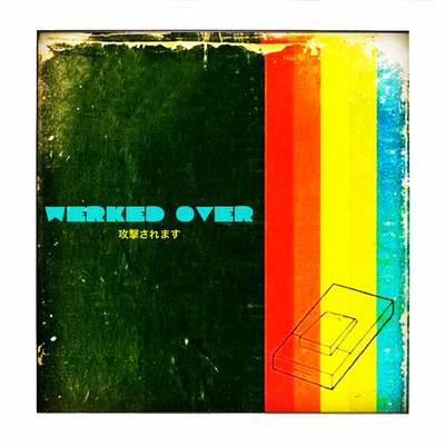 Werked Over (Ftampa & Eric Farias x Sia x Sak Noel x Major Lazer x Hyper Crush) – By DJ Trademark