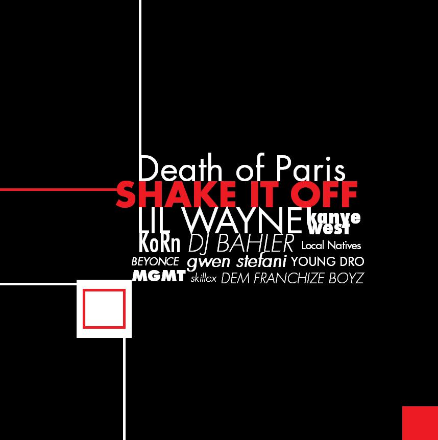 Shake It Off [Death of Paris + Lil Wayne + KoЯn + Gwen Stefani + Kanye West + More] – Dj Bahler