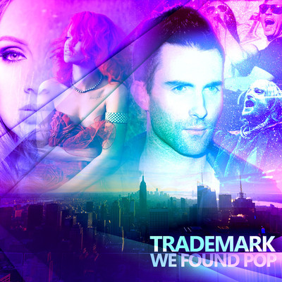 We Found Pop (The Best Of 2011) – By Dj Trademark
