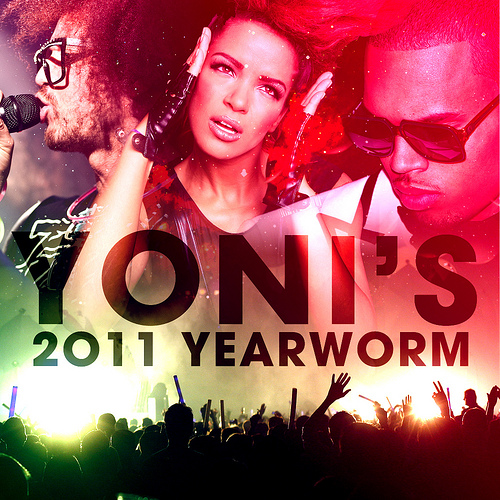 Yoni's 2011 Yearworm – By Yoni Einhorn