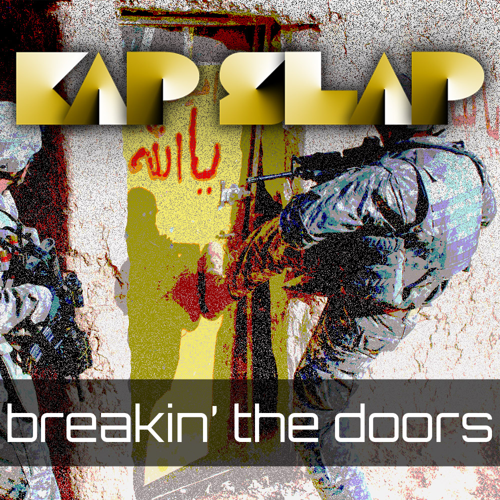 Breakin' The Doors – Kap Slap