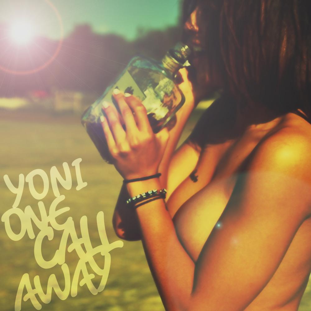 One Call Away – Yoni Einhorn