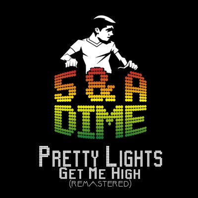 5 & A Dime – Pretty Lights Get Me High (Remastered) – By 5 & A Dime
