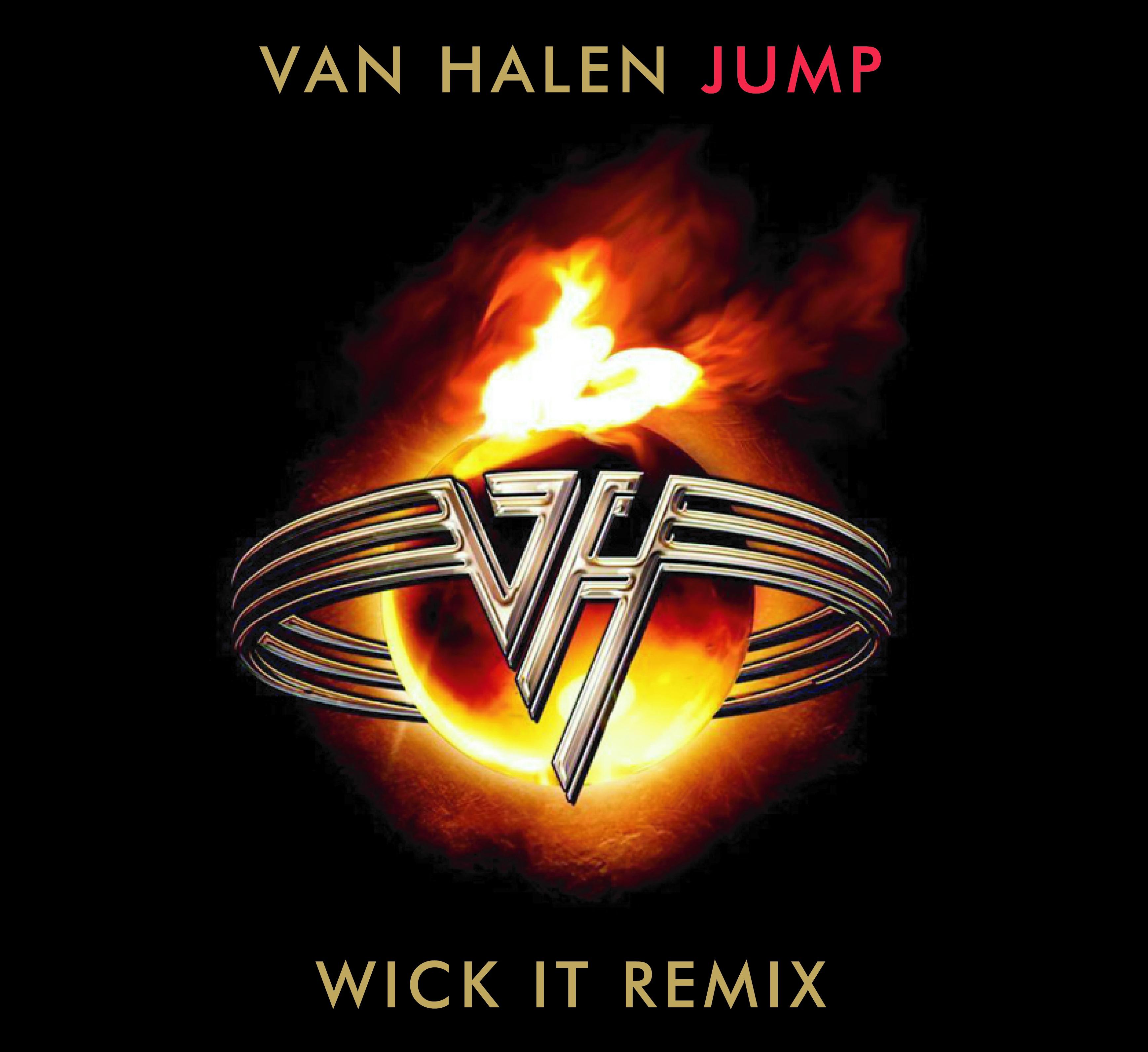 Van Halen – Jump (Wick-it Remix) – By Wick-It the Instigator