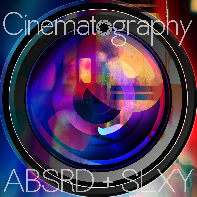 Cinematography (feat. SLXY) – By Dj abSRD