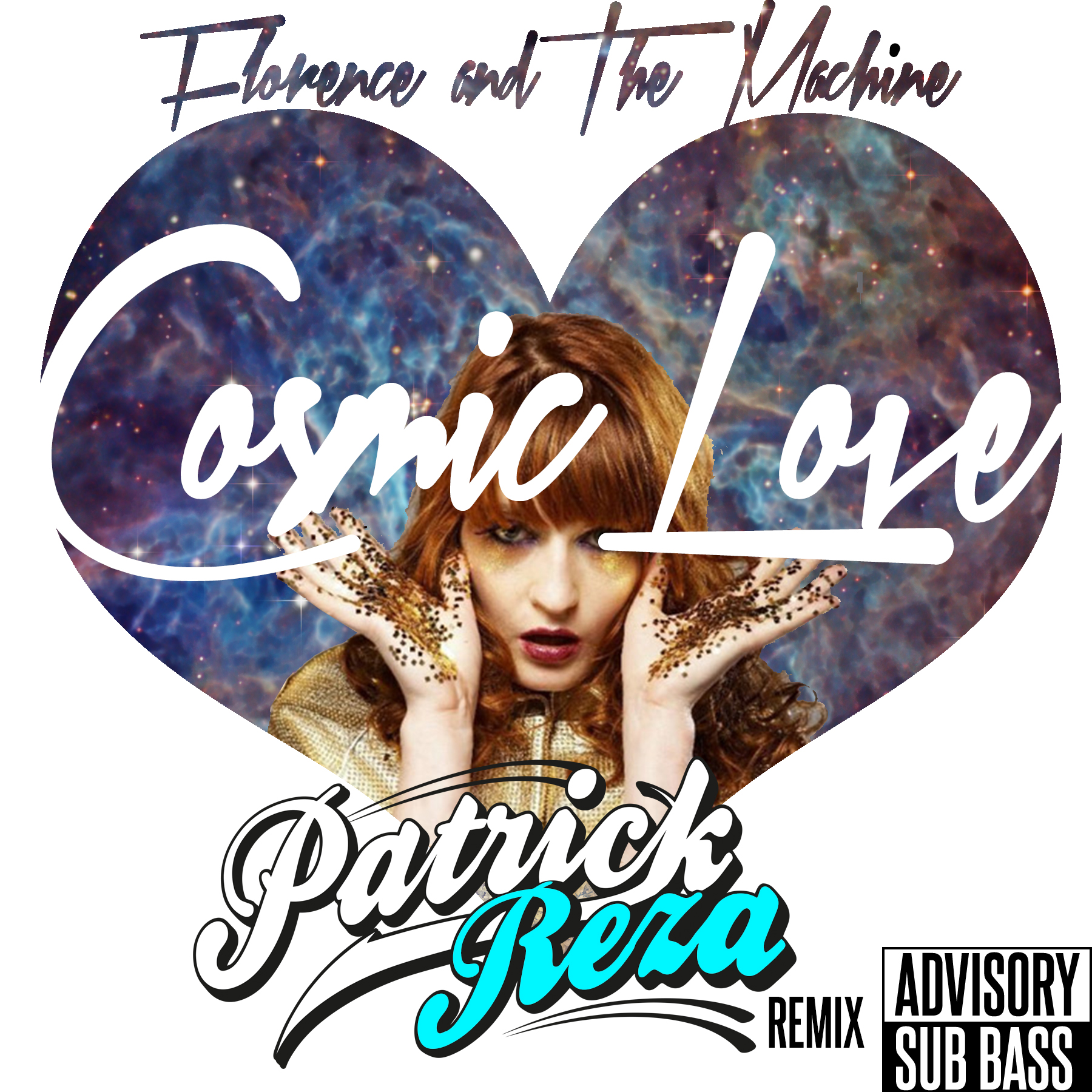 Florence and The Machine – Cosmic Love (PatrickReza Dubstep Remix)