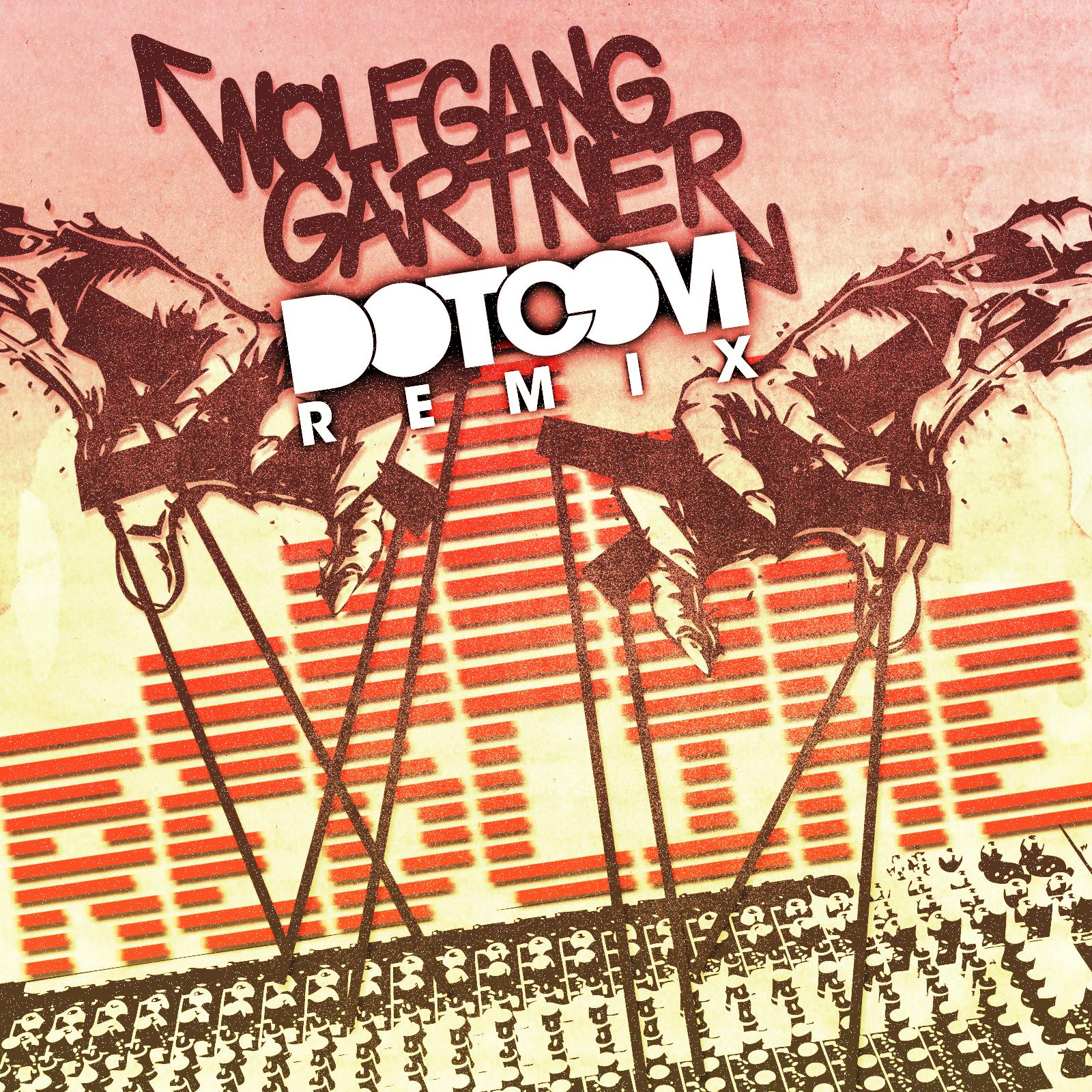 Wolfgang Gartner's Redline (Dotcom Remix)